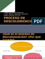 PROCESO DE DESCOLONIZACIN (2)