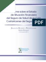 Estado de Situación Financiera del Seguro de Salud de la CCSS