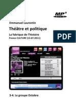 Théâtre et politique • 3-4. Le groupe Octobre (La Fabrique de l'Histoire, France Culture 13.07.2011) (+mp3)