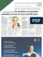Transplante de medula com doador anonimo cresce 6 vezes em 10 anos - Jornal O Estado de S.Paulo - 20110716 - VIDA