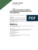 Les Enjeux de Paysage Au Quebec Entre Logiques de Preservation Et de Developpement