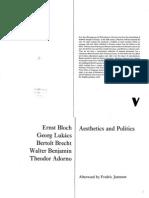 Adorno; Benjamin; Bloch; Brecht; Lukacs - Aesthetics and Politics
