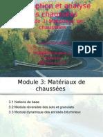 Conception et analyse des chaussées. Module 3. Matériaux de chaussées