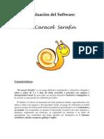Evaluación del Software  Caracol Serafín