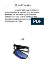 USB and Firewire