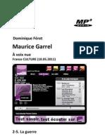GARREL, Maurice • Maurice Garrel. À voix nue, 2-5. La guerre (France Culture 10.05.2011) (+mp3)