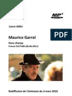 GARREL, Maurice • Maurice Garrel. Hors-champ (France Culture 06.06.2011) (+mp3)