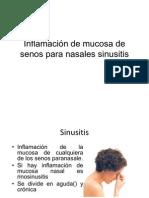 Inflamación de mucosa de senos para nasales sinusitis
