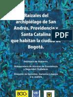 Raizales del Archipieálago de San Andrés, Providencia y Santa Catalina que habitan la ciudad de Bogotá D.C