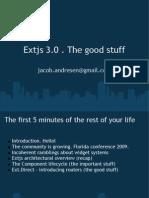 Extjs 3 0 the Good Stuff