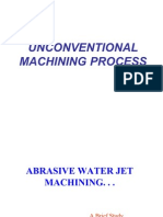 Unconventional Machining Process