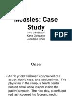 Measles Virus Case Study