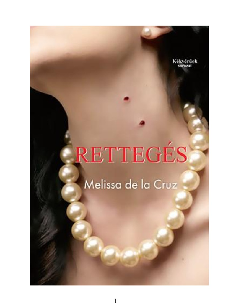 Melissa de la Cruz - Retteges a43d3d57cc