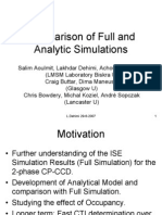 Comparison of Full and Analytic Simulations