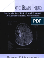 TRAUMATIC BRAIN INJURY Methods for Clinical and Forensic Neuropsychiatric Assessment - Robert Granacher