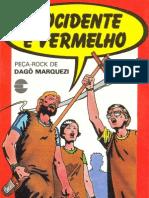 O Ocidente é Vermelho - Dagomir Marquezi
