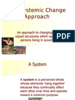 Systemic Change Approach