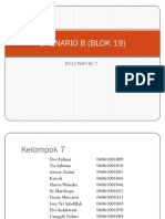 Skenario b (Blok 19) Kel 7