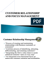 Customer Relationship and Focus Management