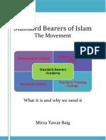 Standard Bearers of Islam - The Movement