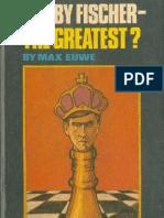 Bobby Fischer - The Greatest
