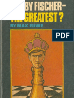 Bobby Fischer - The Greatest