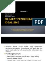 FILSAFAT PENDIDIKAN IDEALISME