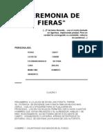 CEREMONIA DE FIERAS