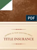 Title Insurance - Title Insurance Brochure