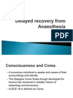 Delayed Recovery From Anaesthesia