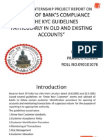 A STUDY OF BANK'S COMPLIANCE OF THE KYC GUIDELINES PARTICULARLY IN OLD AND EXISTING ACCOUNTS