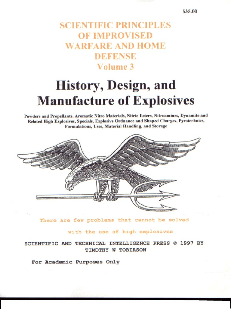 Chemistry Explosives Scientific Principles Of Improvised Warfare And Home Defense
