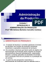 adm produção fase 1 Introdução à Adm. da Produção