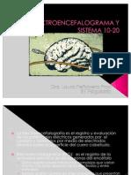 ELECTROENCEFALOGRAMA Y SISTEMA 10-20