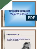 10 Reglas Para Ser Mejores Padres Copia 1226331596242344 8
