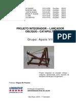 2010-05-18 - Projeto Integrador - Uninove - Catapulta - Grupo Apolo VII