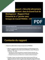 Revue du Rapport «Sécurité alimentaire et développement  dans le Grand Sud de Madagascar- Rapport final (MAEP, PANSA, SMB- 2010)