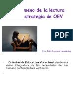 El fenómeno de la lectura como estrategia de OEV
