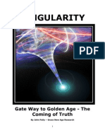 Singularity - The Gate Way to Golden Age and Truth Emerging