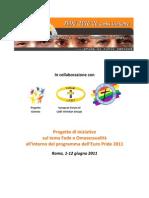 Progetto di iniziative sul  tema Fede e Omosessualità all'EuroPride 2011  (Roma,1-12 giugno 2011)