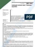 NBR 14644 - Sinalização vertical viária - Películas - Requisitos