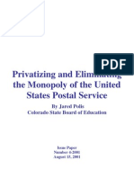 Privatizing and Eliminating the Monopoly of the United States Postal Service