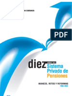 historiadelsistemaprivadodepensiones-10aos-100823114309-phpapp01[2]