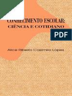 Livro Alice Lopes - Conhecimento Escolar Conhecimento e Cotidiano