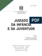 Juizado da Infância e Juventude Rio Grande Do Sol 2009 Dic