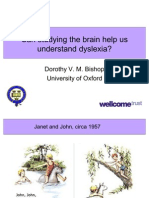 Can studying the brain help us understand dyslexia? Public Lecture slides by Dorothy Bishop