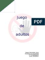 JUEGO DE ADULTOS Silvia Pereira Fernández
