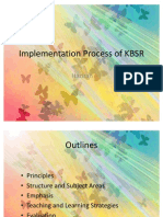 Implementation Process of KBSR