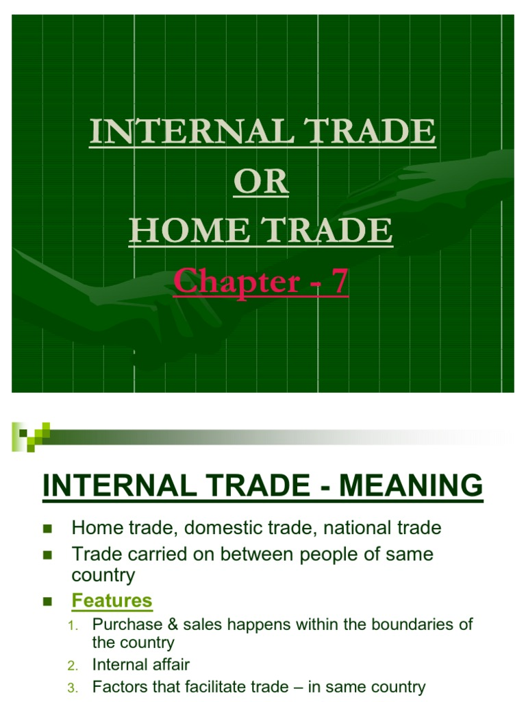 Internal Trade Or Home Trade Good Economics Wholesale