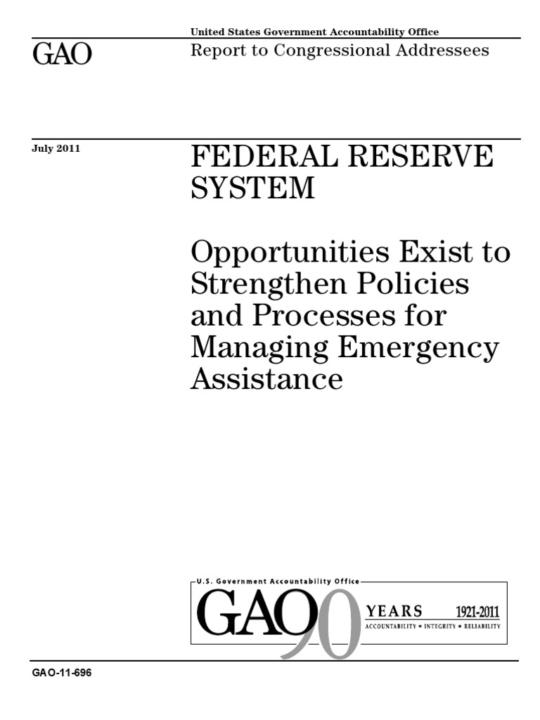 GAO Fed Investigation | Dodd–Frank Wall Street Reform And Consumer Protection Act | Federal Reserve System